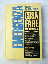 COSA FARE NELL'EMERGENZA Selezione Dal Reader's Digest Libro Rivista