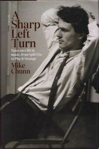 A Sharp Left Turn Notes music from Split Enz to Play it Strange by Mike Chunn HC