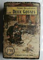 N82 Ancien Livre Les Deux gosses pierre Decourcelle début XXeme A.Fayard Paris