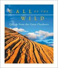 Call of the Wild: Quotes from the Great Outdoors (Running Press-ExLibrary