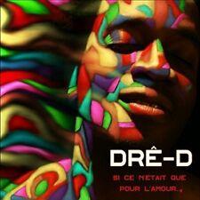 Dre-D - Si Ce N'etait Que Pour L'amour [New CD] Canada - Import
