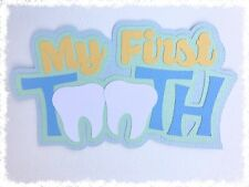 Fully assembled 'My First Tooth' scrapbook title - blue