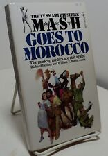 M*A*S*H Goes to Morocco by R Hooker & W E Butterworth  - MASH