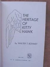 The Heritage of Kitty Hawk aviation history book HB by Walter T. Bonney