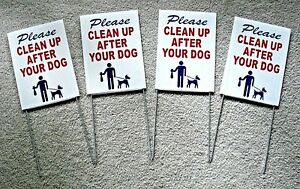 """4 PLEASE CLEAN UP AFTER YOUR DOG  6""""X9"""" Plastic Coroplast Signs w/ Stakes  r/b/w"""