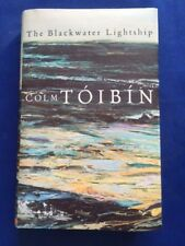 THE BLACKWATER LIGHTSHIP - FIRST BRITISH EDITION SIGNED BY COLM TOIBIN