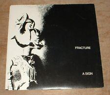 Fractura un signo * final de todos los tiempos 1982 UK/FR Shock Post Punk PS 45