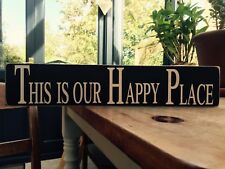 "vintage ""This Is Our Happy Place"" Sign Plaque Shabby Look Gift Wood Room Snug"