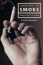 Learning to Smoke: Tobacco Use in the West-ExLibrary