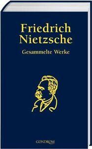 Gesammelte Werke Nietzsche, Friedrich: