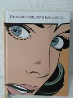 I'm a Good Girl With Bad Habits Hardcover Journal By Parragon Books