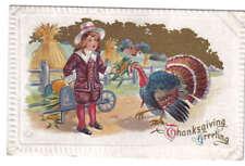 Thanksgiving Greetings Boy Turkey Wheelbarrow Embossed