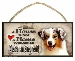 """Australian Shepherd """"A House is Not a Home"""" Dog Sign / Plaque featuring the art"""