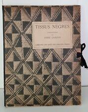 AFRIQUE NOIRE / TISSUS NEGRE - HENRI CLOUZOT - PORTFOLIO 48 PLANCES -1931-