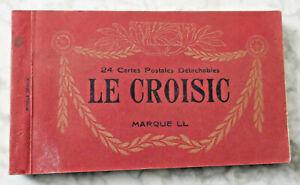 CARNET DE 24 CARTES POSTALES ANCIENNES - LE CROISIC