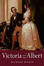 Victoria And Albert: By Richard Hough