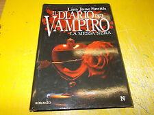 LISA JANE SMITH:IL DIARIO DEL VAMPIRO.LA MESSA NERA.NEWTON.APRILE 2009 1°EDIZION
