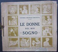 1921 LE DONNE DEL MIO SOGNO sonetti Vittorio Emanuele Bravetta calendario raro