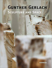Gunther Gerlach: Sculpture and Space by Arie Hartog, Yvette Deseyve (Hardback, 2013)