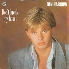 "7"" 45 TOURS FRANCE DEN HARROW ""Don't Break My Heart"" 1987 ITALO"