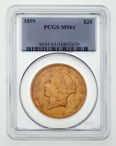 1899 Gold Liberty Double Eagle Graded by PCGS as MS61