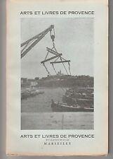 Arts et Livres de Provence octobre-décembre 1954 Bulletin N°25-26