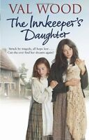 VAL WOOD ___ THE INNKEEPER'S DAUGHTER  _____ BRAND NEW A FORMAT __ FREEPOST UK
