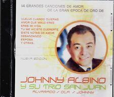 JOHNNY ALBINO -14 GRANDES CANCIONES DE AMOR / ALVARADO,OLA/ JOHNNY-CD