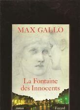 La fontaine des innocents / Gallo, Max envoi de l'auteur a Robert Laffont