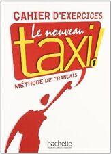 Le Nouveau Taxi: Niveau 1 Cahier D'Exercices (Hardback or Cased Book)