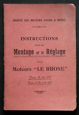 INSTRUCTIONS MONTAGE REGLAGE MOTEURS LE RHONE - Aviation 1914-1918 - Gnome Rhone