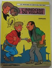 L'INNOCENT DU VILLAGE CHICK BILL EO N°18 TIBET 1973 TBE