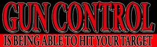 Gun Control - Being Able to Hit Sticker Right Wing Conservative BLACK/RED DC115