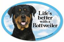 """Life's better with a Rottweiler 6"""" x 4"""" Oval Magnet Made in the Usa"""