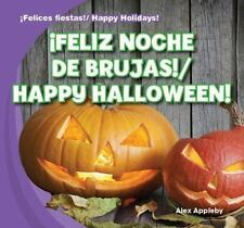 Feliz Noche de Brujas!/Happy Halloween! (Felices Fiestas! / Happy-ExLibrary