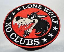 Lone Wolf,No Clubs, Patch,XL,Rückenaufnäher,Badge,23.5cm,Biker,Kutte,Aufbügler