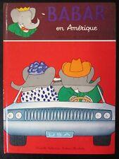 LAURENT de BRUNHOFF BABAR en AMERIQUE Ed. HACHETTE 1967
