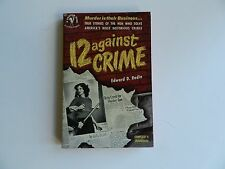 12 Against Crime by Edward D Rodin, Bantam # 921, First Printing 1951