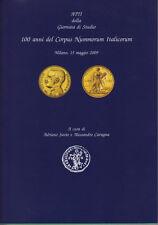 HN S.N.I. Savio - Cavagna 100 anni del Corpus Nummorum Italicorum