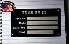 Blank Med Trailer Truck Equipment VIN frame Plate Serial Model # ID Tag GVWR