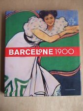 Teresa M. SALA : BARCELONE 1900. Editions Fonds Mercator. Catalogue exposition