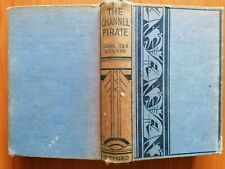 LAWRENCE R BOURNE - THE CHANNEL PIRATE - OXFORD 1936