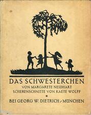 Neidhart Das Schwesterchen mit Scherenschnitten von Kaete Wolff  EA 1918