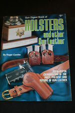 Gun Digest Book of Holsters & Other Gun Leather