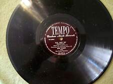 BEN LIGHT IT HAD TO BE YOU & I'LL GET BY 78 TEMPO RECORD TR 600