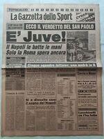 GAZZETTA DELLO SPORT 18-5-1981 NAPOLI-JUVENTUS A 90' DALLO SCUDETTO GUIDETTI