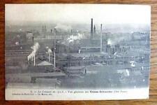 CPA INDUSTRIE LE CREUSOT 1903 (71) VUE GENERALE DES USINES SCHNEIDER OUEST