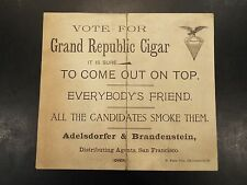 Grand Republic Cigar Vintage List of Candidates-Municipal Election, CA