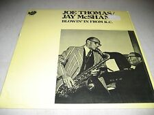 JOE THOMAS JAY McSHANN BLOWIN' IN FROM K.C. LP NM Uptown UP27.12 1983 Canada