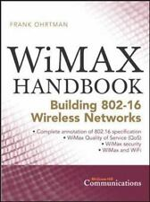 Wimax Handbook: Building 802.16 Networks (mcgraw-Hill Communications): By Fra...